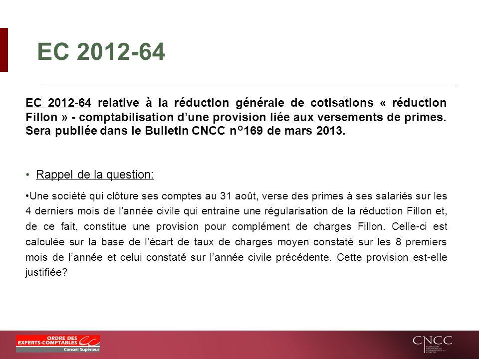 EC 2012-64 EC 2012-64 relative à la réduction générale de cotisations « réduction Fillon » - comptabilisation dune provision liée aux versements de pr
