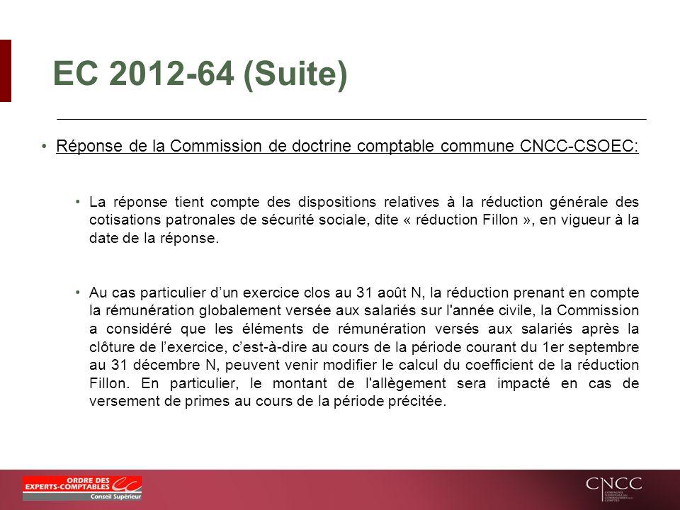 EC 2012-64 (Suite) Réponse de la Commission de doctrine comptable commune CNCC-CSOEC: La réponse tient compte des dispositions relatives à la réductio