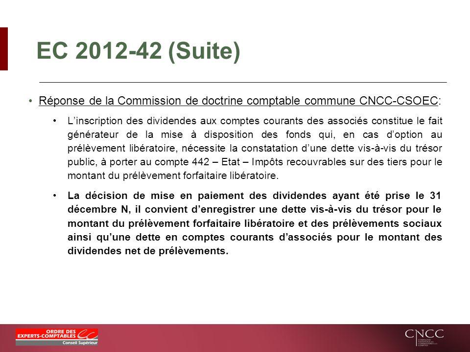 EC 2012-42 (Suite) Réponse de la Commission de doctrine comptable commune CNCC-CSOEC: Linscription des dividendes aux comptes courants des associés co