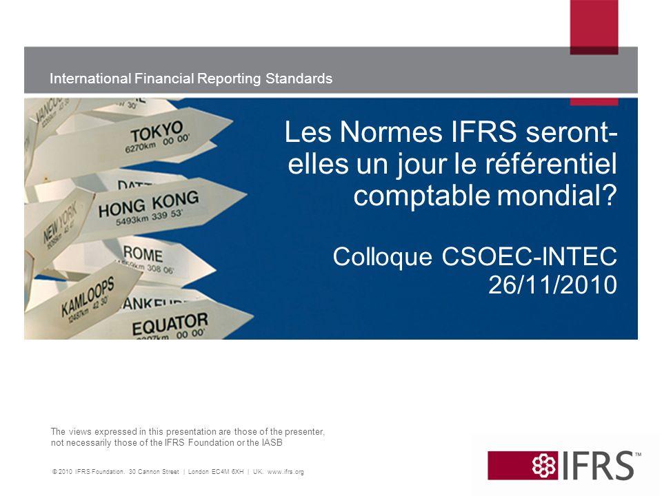 12 Retour sur 2001-2010: une dynamique de succés 2005: transition aux IFRS en Europe; SEC publie une roadmap décrivant les étapes pour aboutir à une adoption des IFRS aux USA 2006: FASB et IASB signent un Memorandum of Understanding pour faire progresser la convergence; la Chine adopte de nouvelles normes substantiellement alignées sur les IFRS 2007: Brésil, Canada, Chili, Inde, Japon et Corée publient des calendriers dadoption ou de convergence avec les IFRS