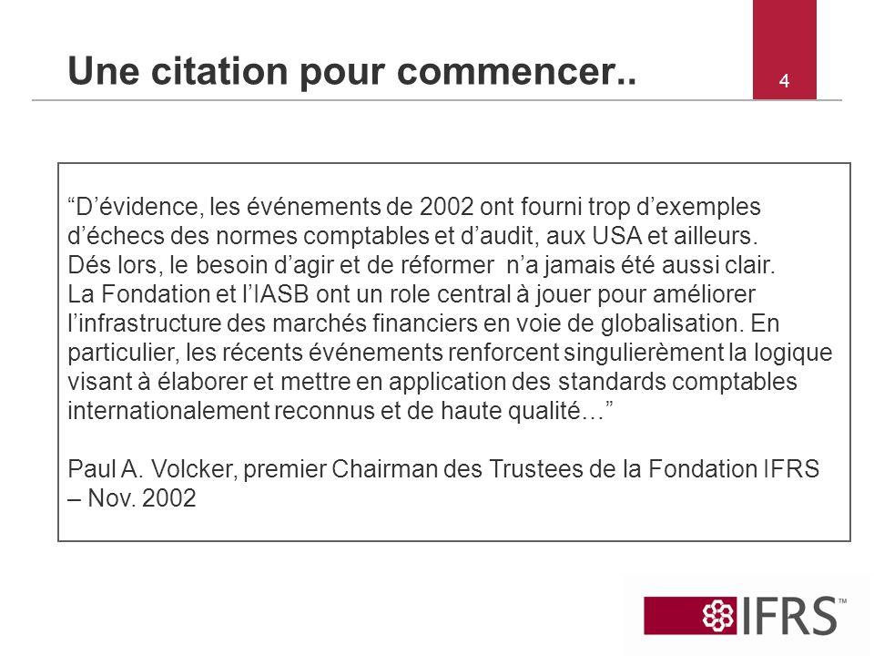 15 Retour sur 2001-2010: une dynamique de succés 2009 : LIASB conclut la première phase de son programme de travail en réponse a la crise financière (IFRS 9); le Japon publie un calendrier pour ladoption des IFRS et autorise certaines sociétés japonaises à reporter en IFRS; accélération des travaux de convergence avec le FASB en réponse a la demande des leaders du G20 (nouveau MoU, joint meetings, progress reports) 2010: la SEC publie un statement réaffirmant son soutien aux IFRS et confirmant son plan à long terme dadoption aux USA