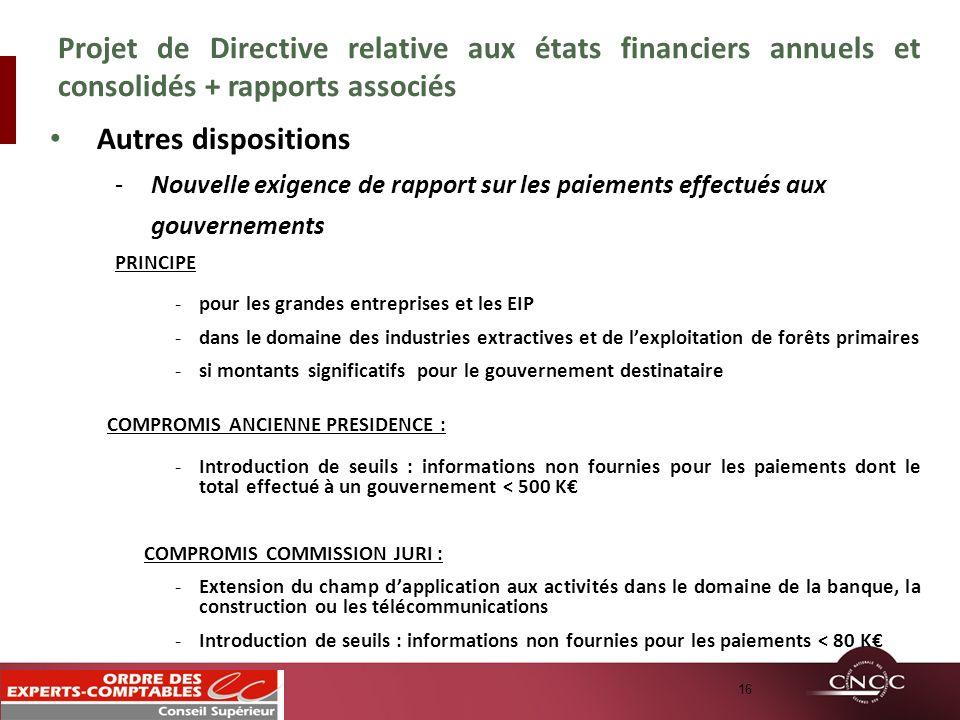 Autres dispositions -Nouvelle exigence de rapport sur les paiements effectués aux gouvernements PRINCIPE -pour les grandes entreprises et les EIP -dan
