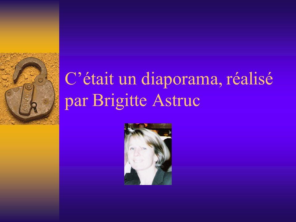Cétait un diaporama, réalisé par Brigitte Astruc