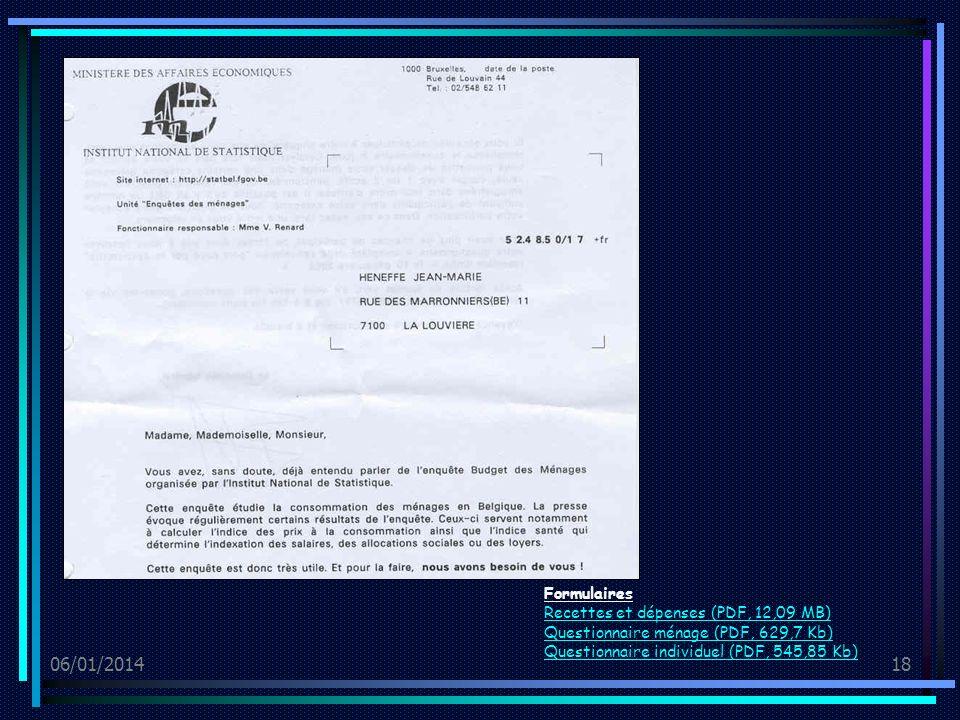 06/01/201418 Formulaires Recettes et dépenses (PDF, 12,09 MB) Questionnaire ménage (PDF, 629,7 Kb) Questionnaire individuel (PDF, 545,85 Kb)