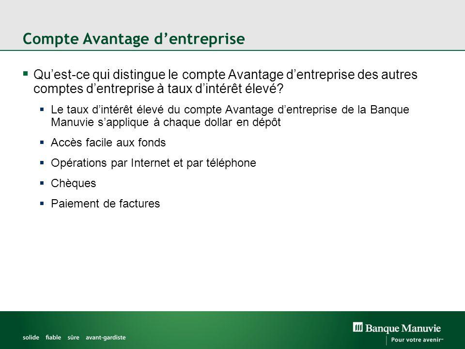 Compte Avantage dentreprise Quest-ce qui distingue le compte Avantage dentreprise des autres comptes dentreprise à taux dintérêt élevé.