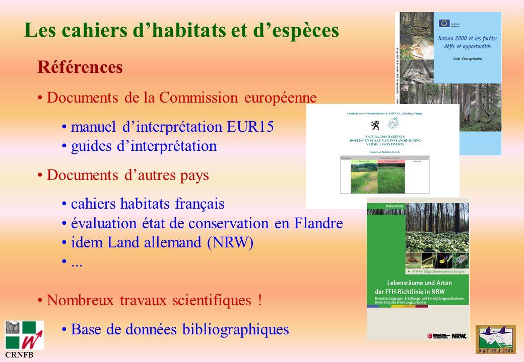 Les cahiers dhabitats et despèces CRNFB Références Documents de la Commission européenne manuel dinterprétation EUR15 guides dinterprétation Documents