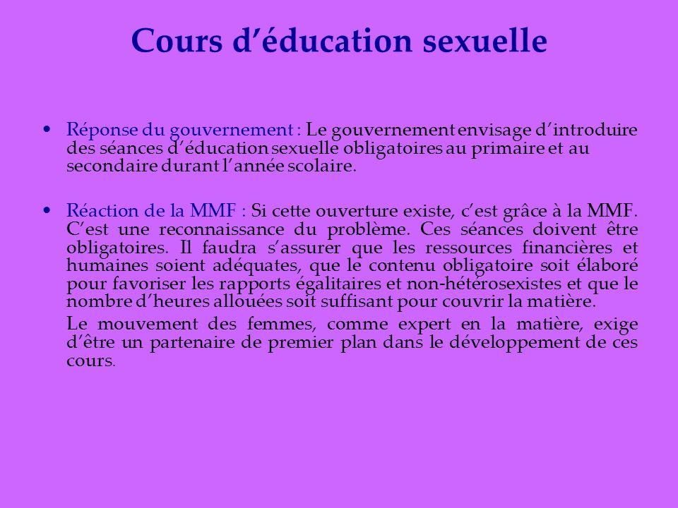 Cours déducation sexuelle Réponse du gouvernement : Le gouvernement envisage dintroduire des séances déducation sexuelle obligatoires au primaire et au secondaire durant lannée scolaire.
