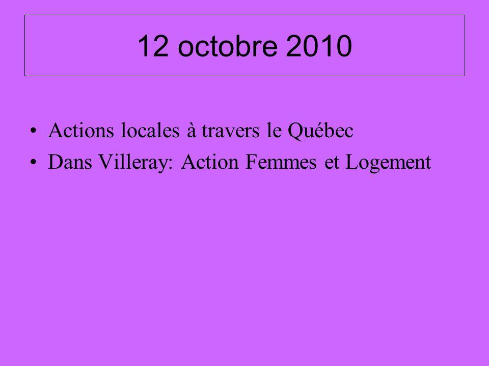 12 octobre 2010 Actions locales à travers le Québec Dans Villeray: Action Femmes et Logement