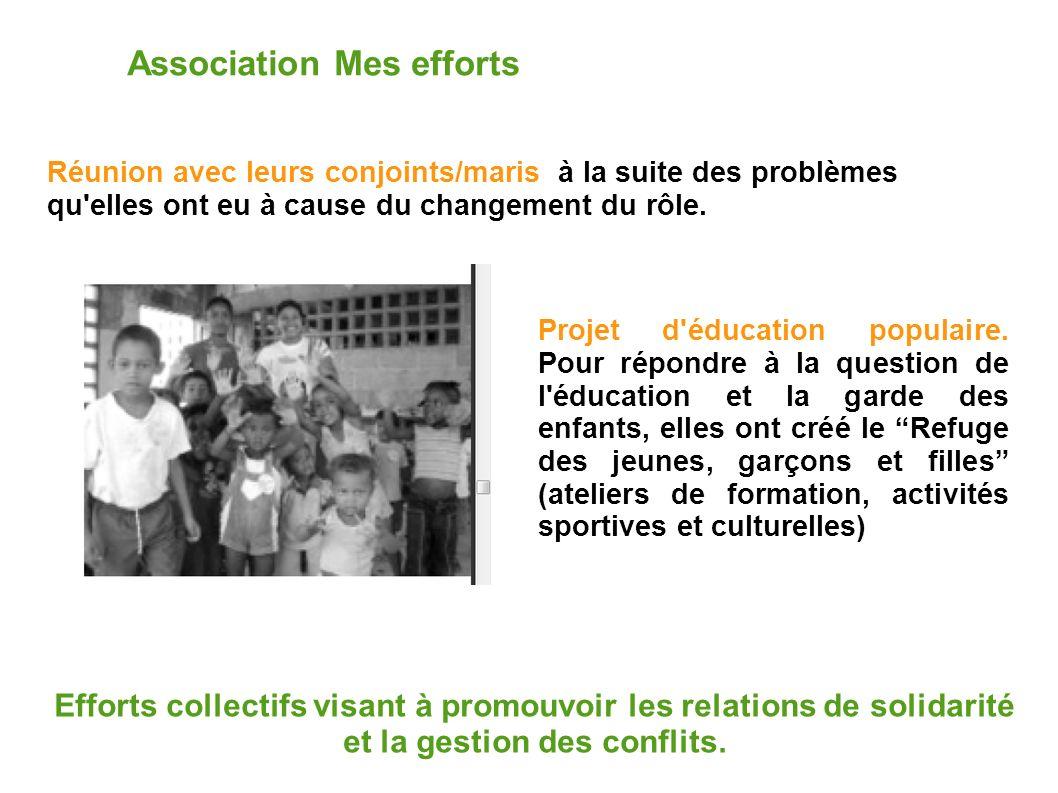 Association Mes efforts Efforts collectifs visant à promouvoir les relations de solidarité et la gestion des conflits.