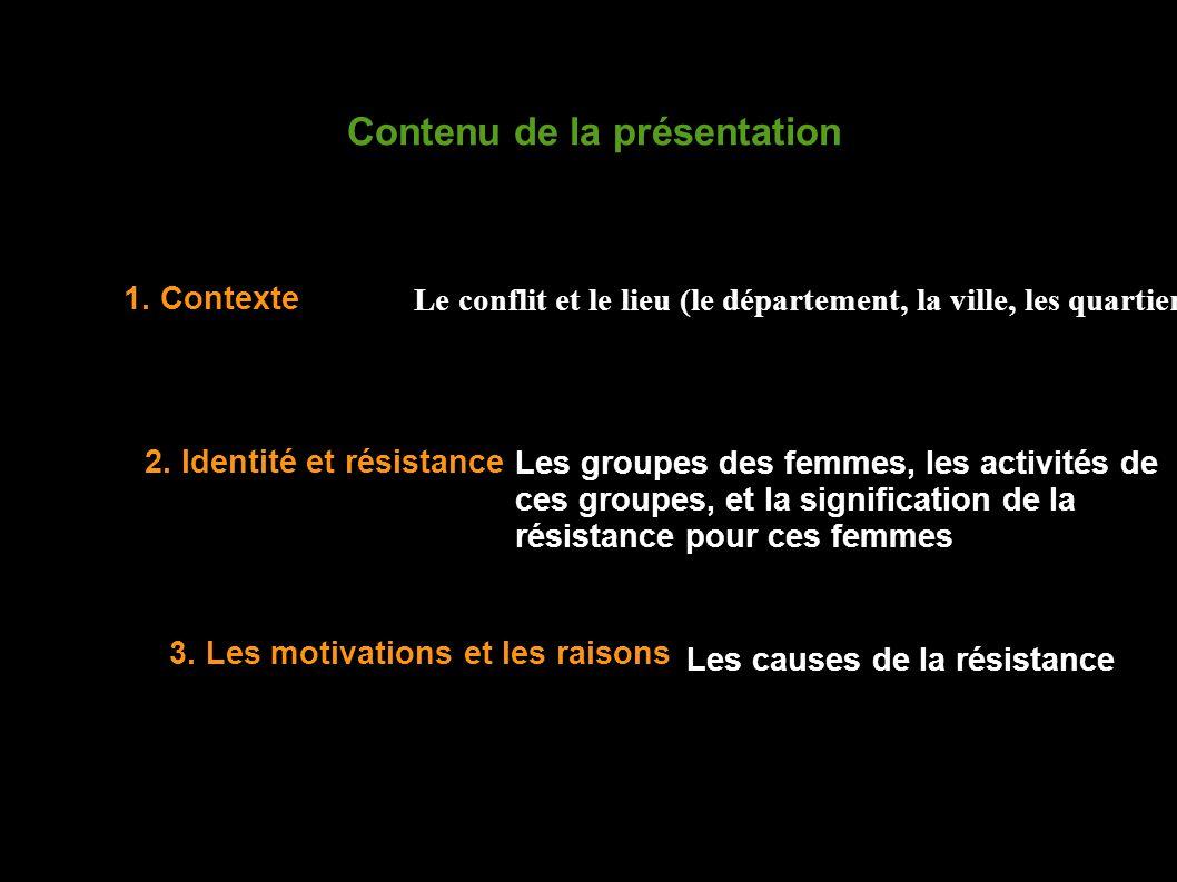 1. Contexte 2. Identité et résistance 3.