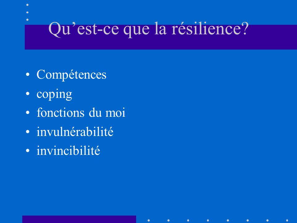 Quest-ce que la résilience.