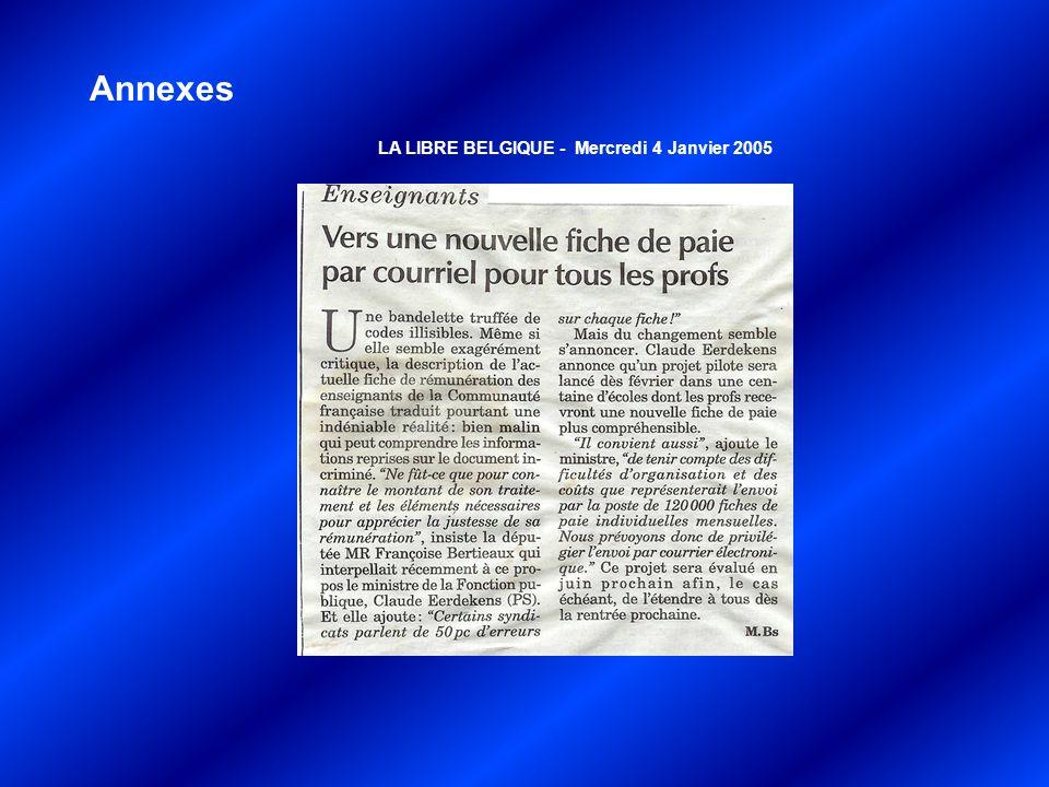 Annexes LA LIBRE BELGIQUE - Mercredi 4 Janvier 2005
