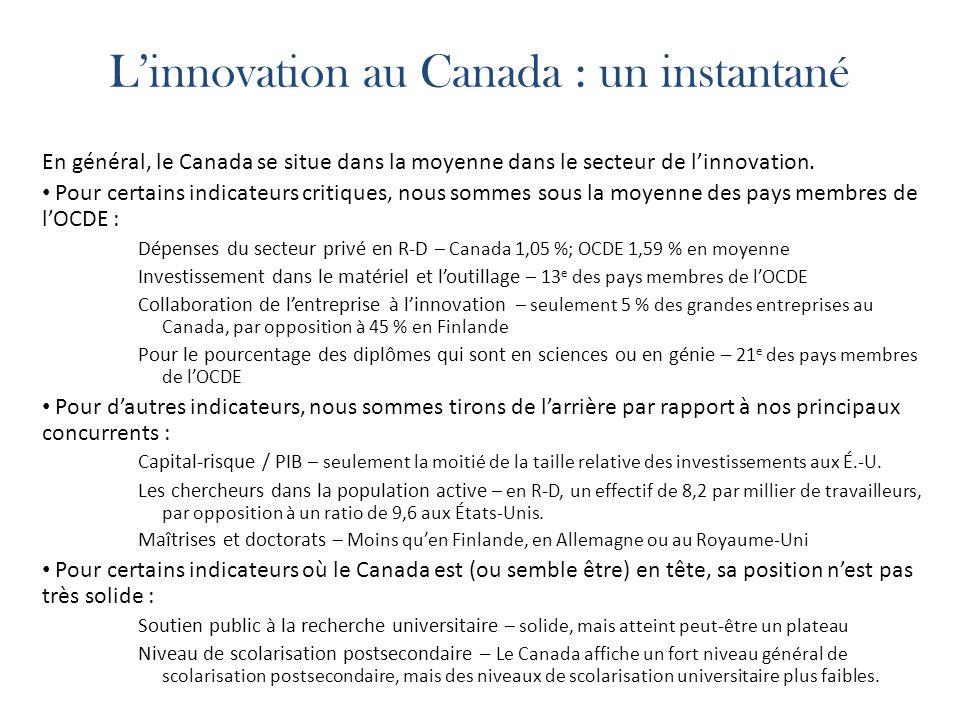 Linnovation au Canada : un instantané En général, le Canada se situe dans la moyenne dans le secteur de linnovation.