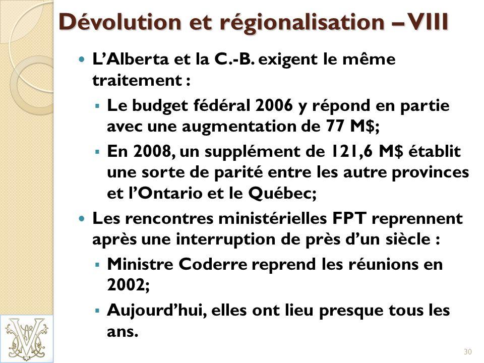 Dévolution et régionalisation – VIII LAlberta et la C.-B.