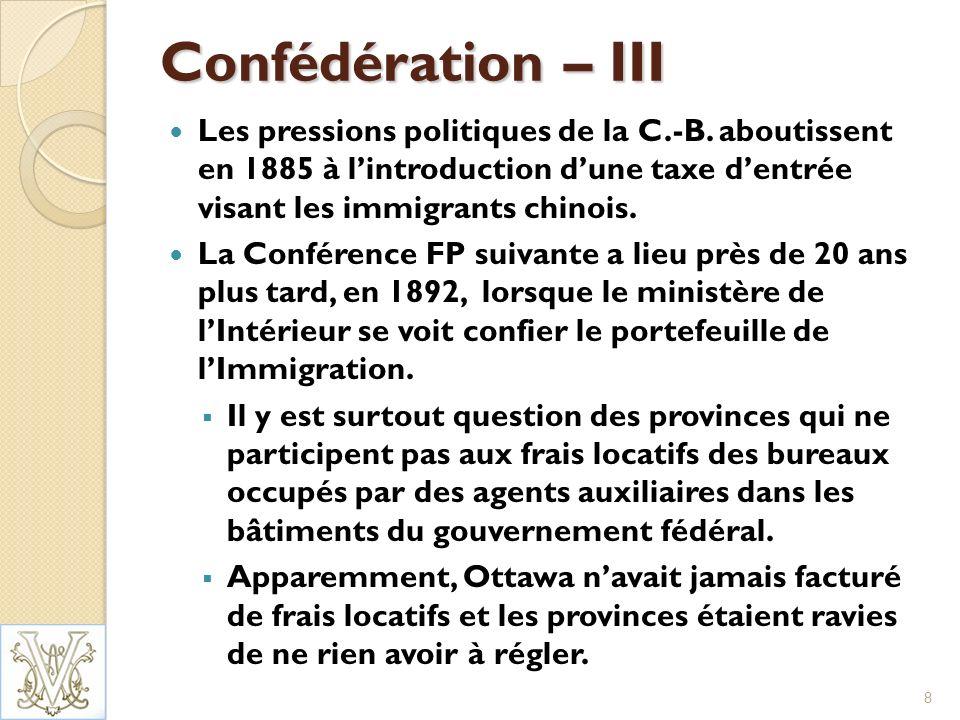 L Ère de la consultation – I Loi sur limmigration de 1976 (en vigueur en 1978) : Prévoit la consultation des provinces sur les niveaux et létablissement (art.