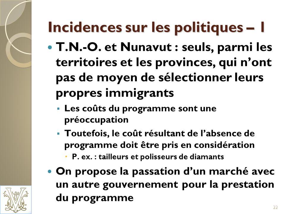 Incidences sur les politiques – 1 T.N.-O.