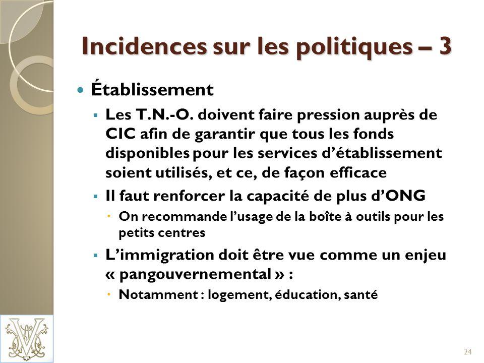 Incidences sur les politiques – 3 Établissement Les T.N.-O.