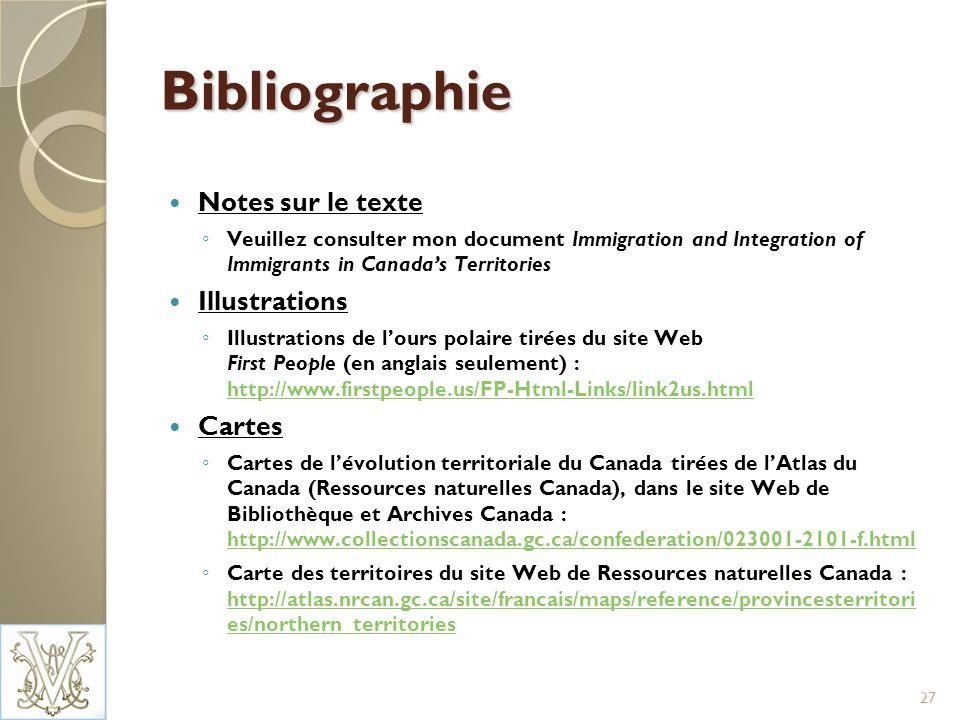 Bibliographie Notes sur le texte Veuillez consulter mon document Immigration and Integration of Immigrants in Canadas Territories Illustrations Illust
