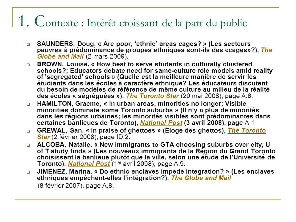 1. C ontexte : Intérêt croissant de la part du public SAUNDERS, Doug.