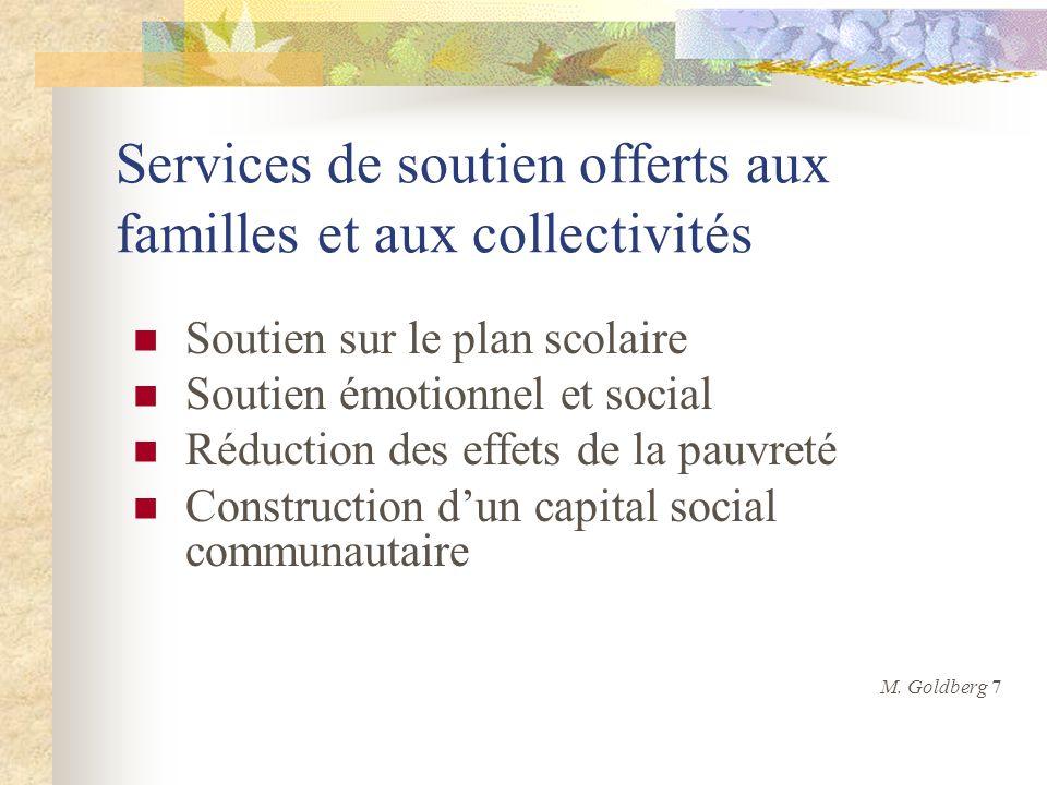 Services de soutien offerts aux familles et aux collectivités Soutien sur le plan scolaire Soutien émotionnel et social Réduction des effets de la pau