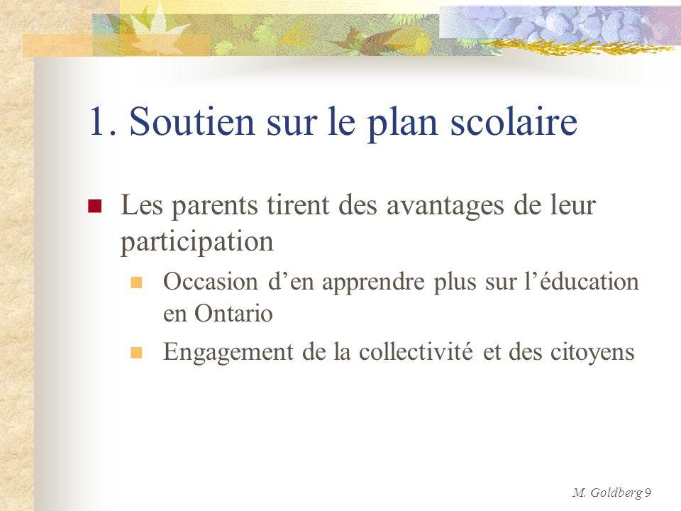 1. Soutien sur le plan scolaire Les parents tirent des avantages de leur participation Occasion den apprendre plus sur léducation en Ontario Engagemen
