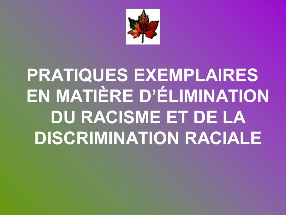 PRATIQUES EXEMPLAIRES EN MATIÈRE DÉLIMINATION DU RACISME ET DE LA DISCRIMINATION RACIALE