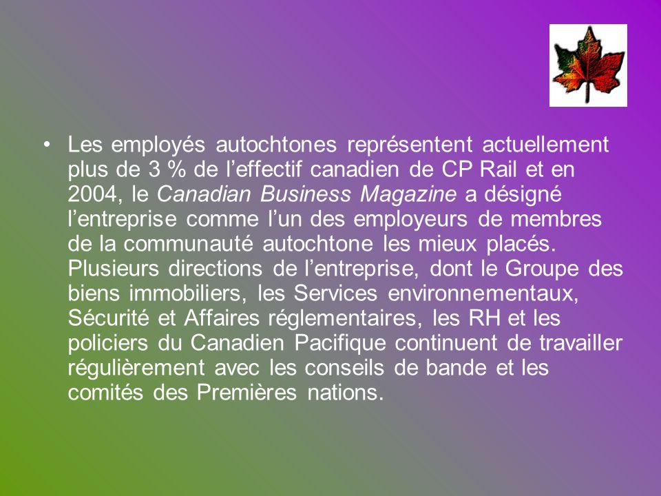 Les employés autochtones représentent actuellement plus de 3 % de leffectif canadien de CP Rail et en 2004, le Canadian Business Magazine a désigné le