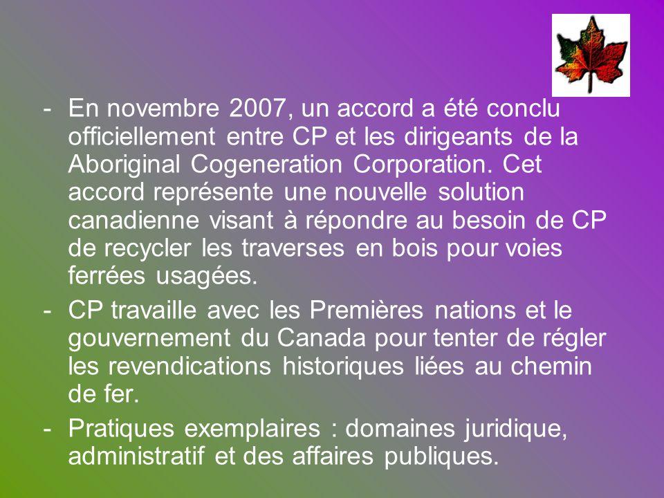 -En novembre 2007, un accord a été conclu officiellement entre CP et les dirigeants de la Aboriginal Cogeneration Corporation. Cet accord représente u