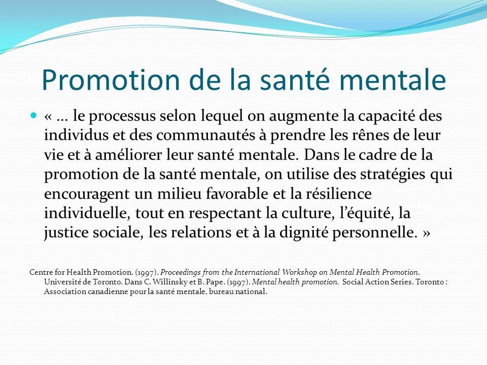 Promotion de la santé mentale «...