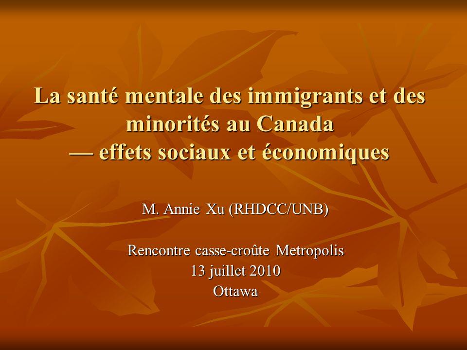 La santé mentale des immigrants et des minorités au Canada effets sociaux et économiques M.