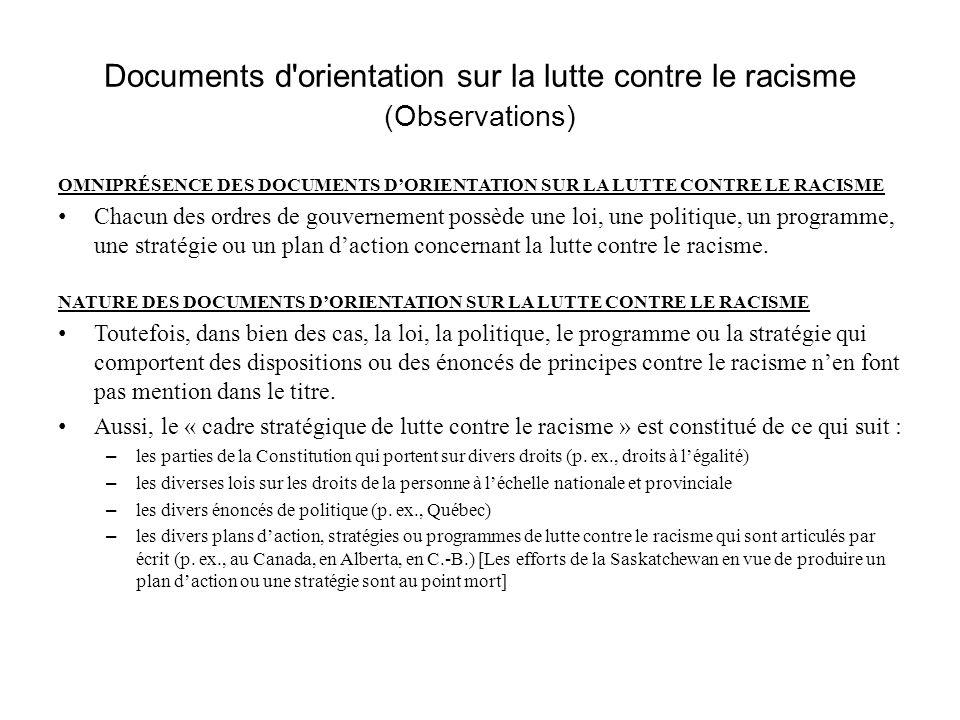 Documents d'orientation sur la lutte contre le racisme (Observations) OMNIPRÉSENCE DES DOCUMENTS DORIENTATION SUR LA LUTTE CONTRE LE RACISME Chacun de