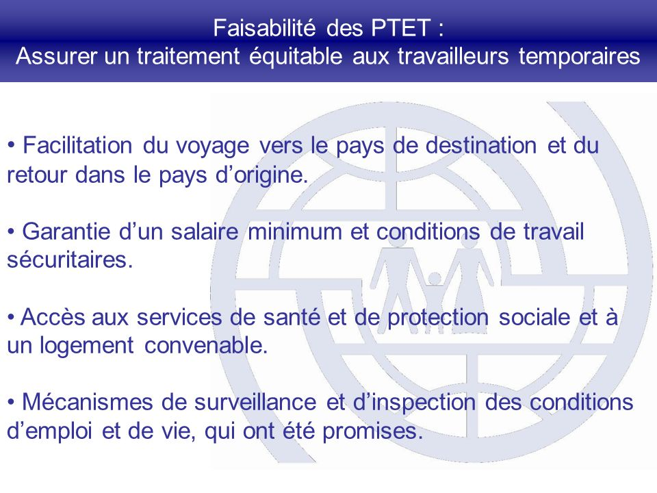 Faisabilité des PTET : Assurer un traitement équitable aux travailleurs temporaires Facilitation du voyage vers le pays de destination et du retour da