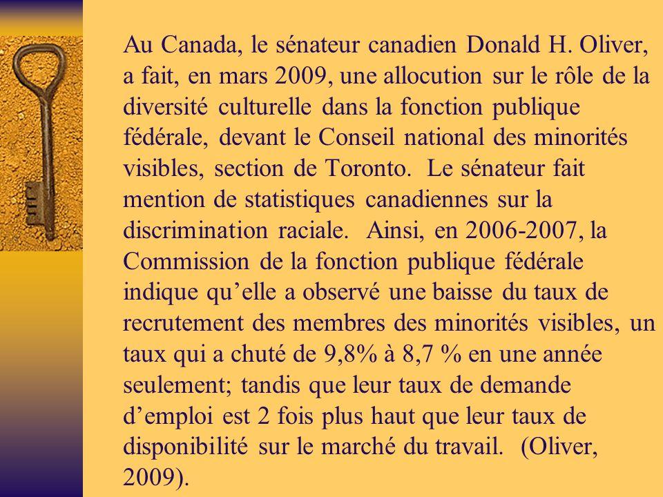 Au Canada, le sénateur canadien Donald H.