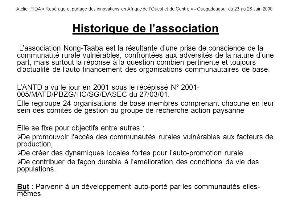 Atelier FIDA « Repérage et partage des innovations en Afrique de lOuest et du Centre » - Ouagadougou, du 23 au 26 Juin 2008 Historique de lassociation
