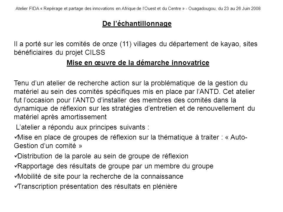 Atelier FIDA « Repérage et partage des innovations en Afrique de lOuest et du Centre » - Ouagadougou, du 23 au 26 Juin 2008 De léchantillonnage Il a p