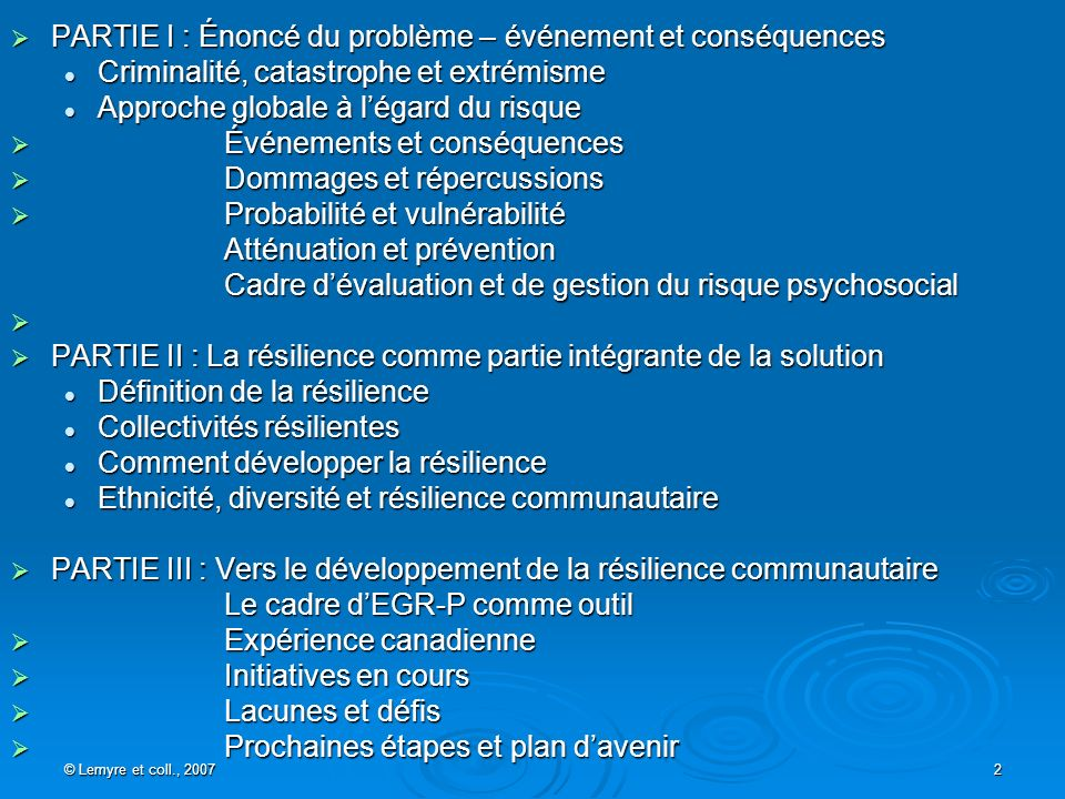 © Lemyre et coll., 2007 2 PARTIE I : Énoncé du problème – événement et conséquences PARTIE I : Énoncé du problème – événement et conséquences Criminal