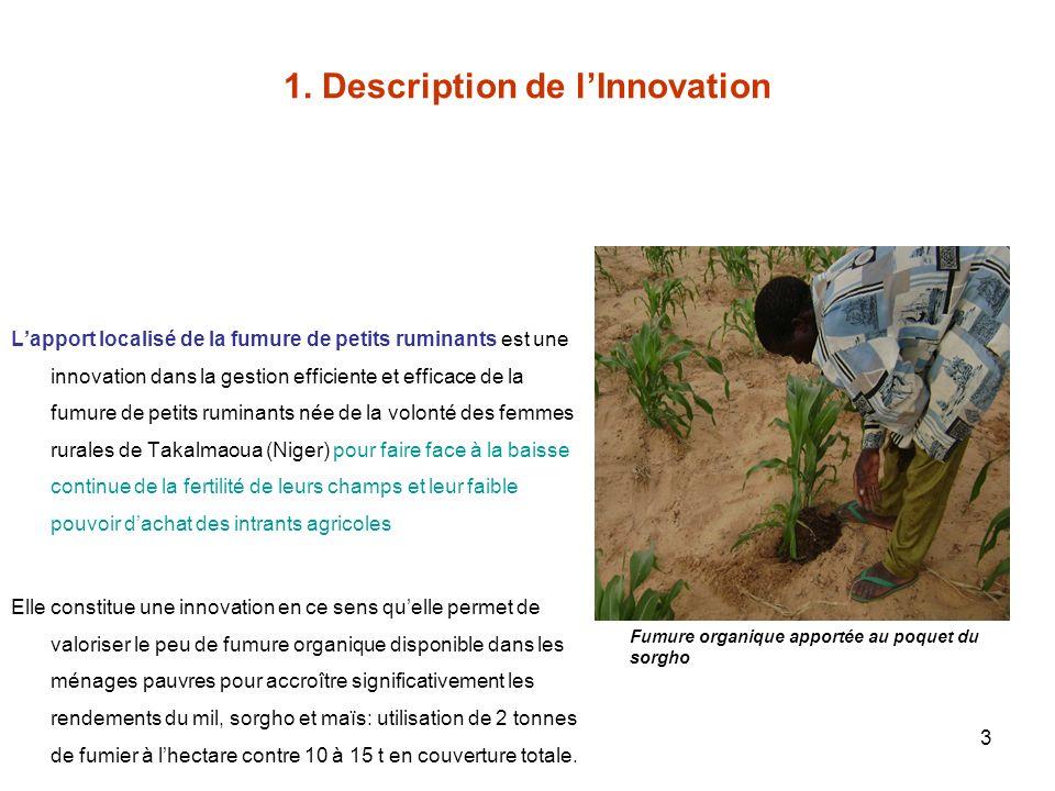 3 1. Description de lInnovation Lapport localisé de la fumure de petits ruminants est une innovation dans la gestion efficiente et efficace de la fumu