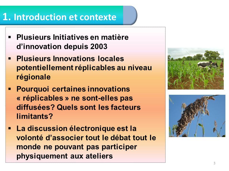 1. Introduction et contexte 3 Plusieurs Initiatives en matière dinnovation depuis 2003 Plusieurs Innovations locales potentiellement réplicables au ni