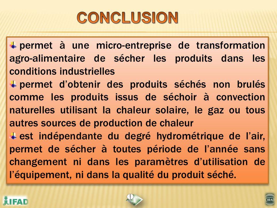 permet à une micro-entreprise de transformation agro-alimentaire de sécher les produits dans les conditions industrielles permet dobtenir des produits