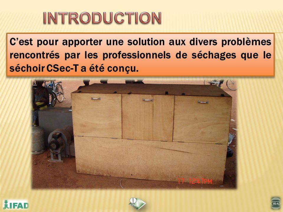 Cest pour apporter une solution aux divers problèmes rencontrés par les professionnels de séchages que le séchoir CSec-T a été conçu.