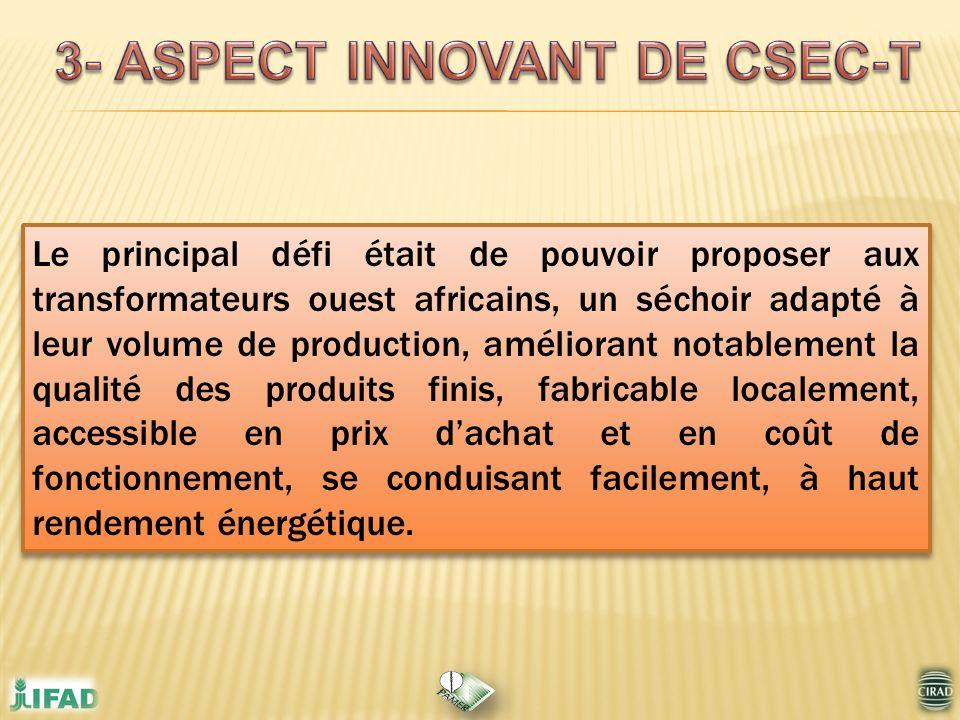 Le principal défi était de pouvoir proposer aux transformateurs ouest africains, un séchoir adapté à leur volume de production, améliorant notablement