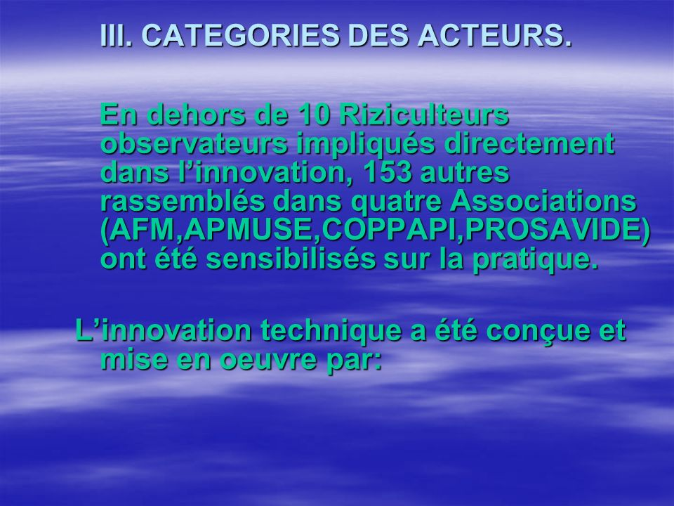 III. CATEGORIES DES ACTEURS.