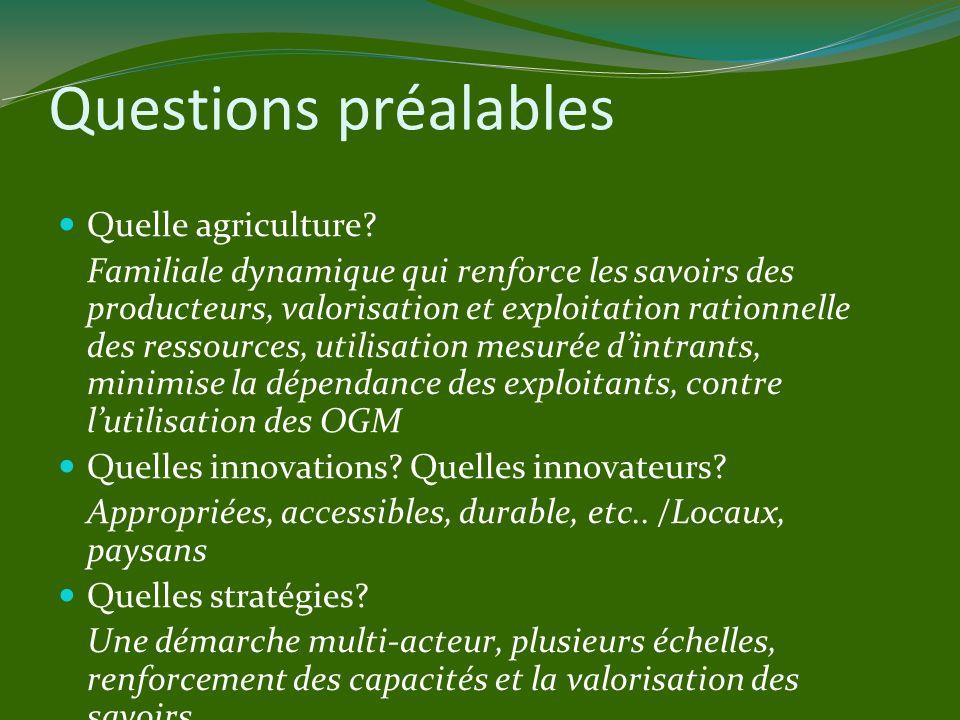 Questions préalables Quelle agriculture.