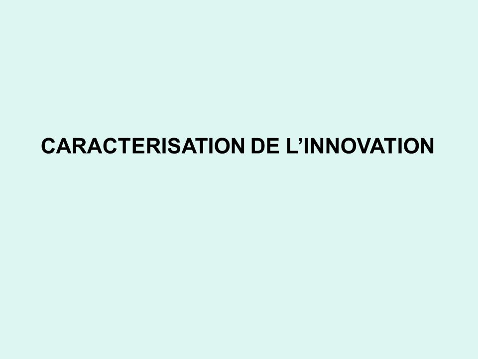 CARACTERISATION DE LINNOVATION