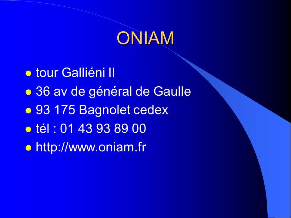 ONIAM l tour Galliéni II l 36 av de général de Gaulle l 93 175 Bagnolet cedex l tél : 01 43 93 89 00 l http://www.oniam.fr