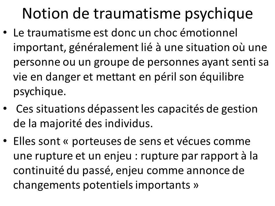 Lévénement traumatisant Lévènement traumatisant peut être une agression, un attentat, un viol ou une tentative de viol, une catastrophe naturelle, un accident, une prise dotage ou encore une guerre.