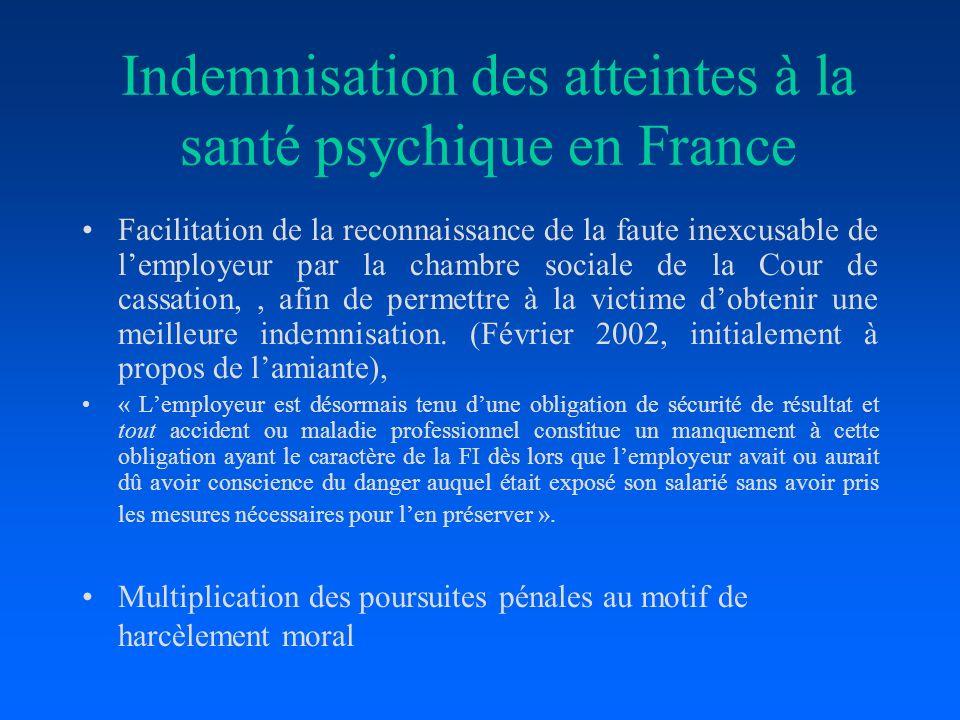 Indemnisation des atteintes à la santé psychique en France Facilitation de la reconnaissance de la faute inexcusable de lemployeur par la chambre soci