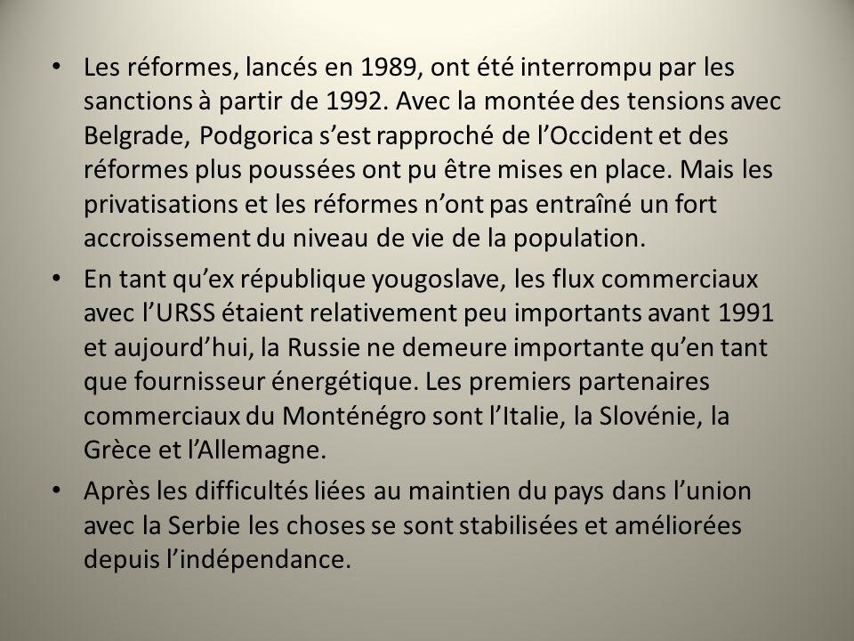 Les réformes, lancés en 1989, ont été interrompu par les sanctions à partir de 1992. Avec la montée des tensions avec Belgrade, Podgorica sest rapproc