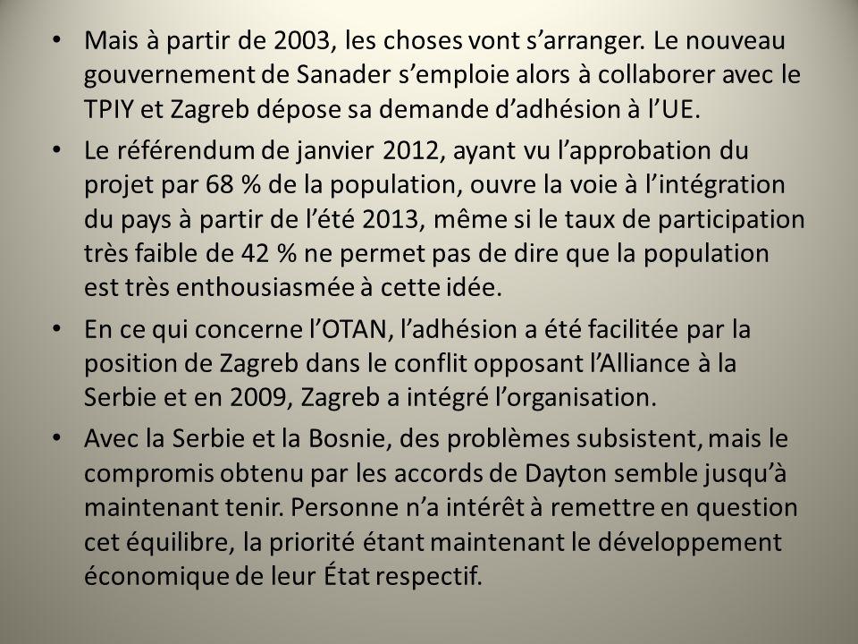 Mais à partir de 2003, les choses vont sarranger. Le nouveau gouvernement de Sanader semploie alors à collaborer avec le TPIY et Zagreb dépose sa dema
