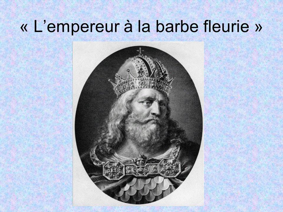 « Lempereur à la barbe fleurie »